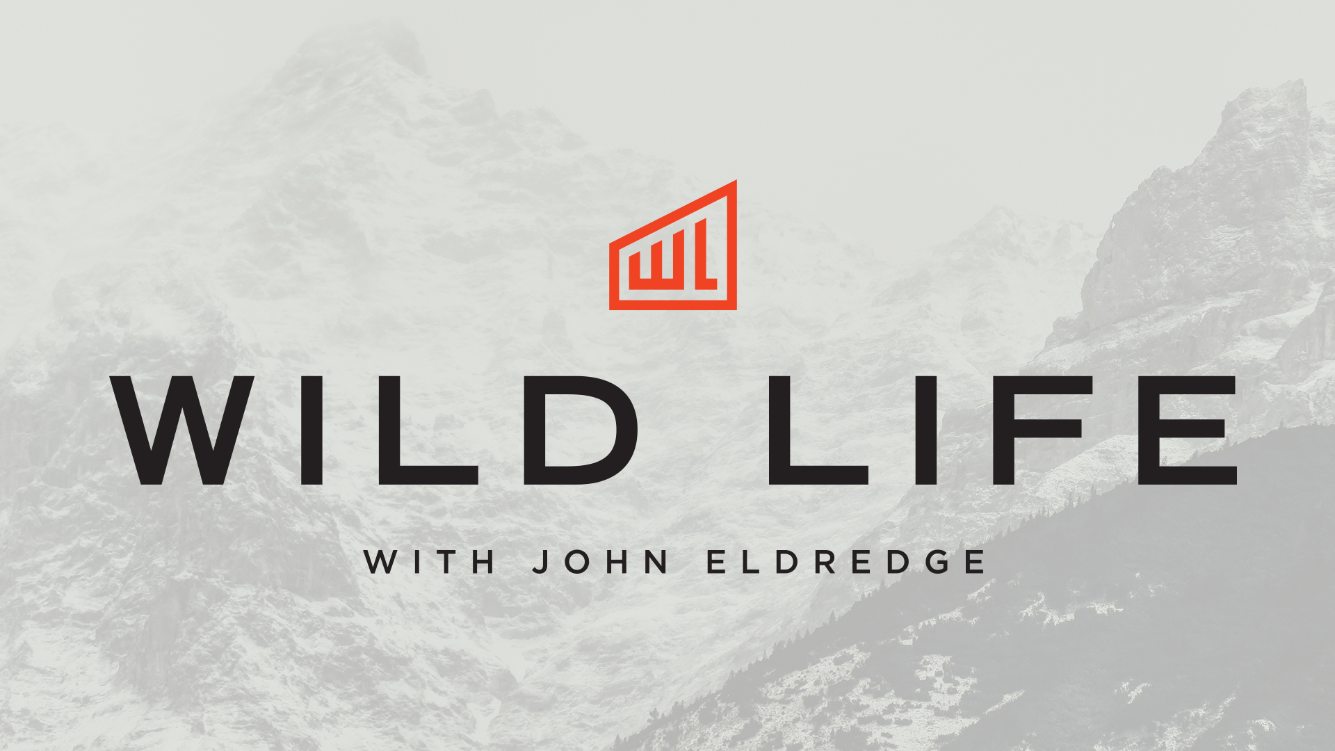 John Eldredge Wild At Heart Quotes Quotesgram: 10 Manly Ideas For Leading A Wild Life LifeGroup