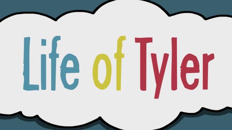 Life of Tyler 2–Family